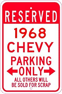 1968 68 CHEVY VAN Parking Sign - 10 x 14 Inches