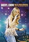 Sheryl Crow - Miles From Memphis - Live At The Pantages Theatre [DVD] [2010] [UK Import]