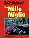 The World's Greatest Motor Competitions, Mike Lawrence, 0713458267
