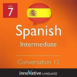 Intermediate Conversation #12 (Spanish)