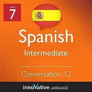 Intermediate Conversation #12 (Spanish) Audiobook