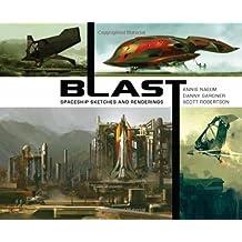 BLAST: spaceship sketches and renderings