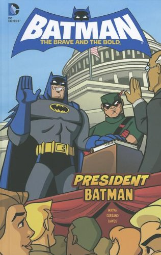 President Batman (Batman: The Brave and the Bold)