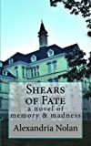 Shears of Fate: A Novel of Memory and Madness