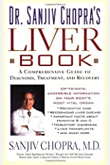 The Liver Book: A Comprehensive Guide to Diagnosis, Treatment, and Recovery Paperback