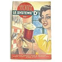 """Système """"D"""". Gros lot. La plus complète revue de bricolage menuiserie, maçonnerie, électricité, mécanique, construction d'auto, de canots. Etc. (64 Livrets. )"""
