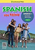 Spanish for Teens, High School Spanish 1 Part 2
