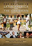 img - for Pop Culture in Latin America and the Caribbean (Entertainment and Society around the World) book / textbook / text book