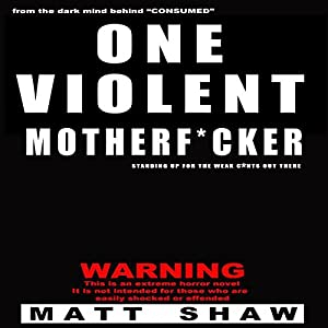 One Violent Motherf--ker Audiobook