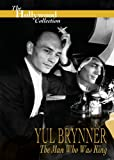 The Hollywood Collection - Yul Brynner: The Man Who Was King