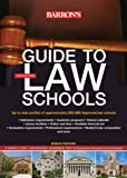 Guide to Law Schools, Barron's Educational Series, 0764147501