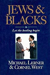 Jews and Blacks: Let the Healing Begin