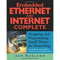 Embedded Ethernet and Internet Complete (Complete Guides)