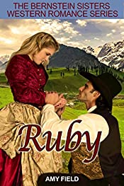 Ruby: A Western Historical Romance (Old Western Mail Order Bride Series Book 2)