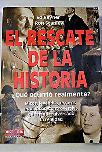 El rescate de la historia: Amazon.es: Ed Rayner, Ron Stapley ...