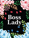 Boss Lady: Black Rainbow Floral College Ruled Composition Notebook 110 Sheets (8.5 x 11 inch) Gift for Feminists, Girl Bosses and Strong Women with ... Quote for Her (College Ruled Notebook Cute)