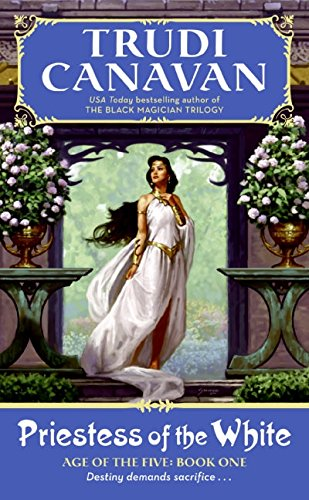 Priestess of the White (Age of the Five Trilogy, Book 1) ebook