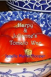 Harpy & Julianne's Tomato War