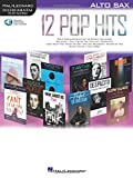 12 Pop Hits: Alto Sax Bk/Online Audio (Hal Leonard Instrumental Play-along)