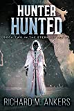Hunter Hunted: Beneath The Arctic Ice (The Eternals Book 2)