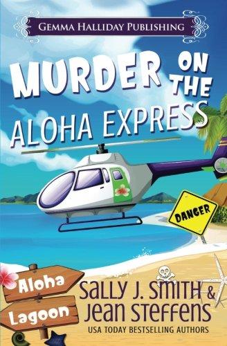 Murder on the Aloha Express: A Gabby LeClair Mystery (Aloha Lagoon Mysteries) (Volume 2)