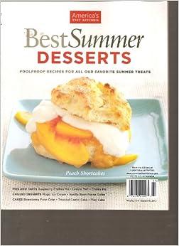 america 39 s test kitchen best summer desserts magazine