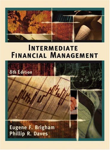 Intermediate Financial Management, 8th Edition