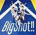ジャニーズWEST/Big Shot!!