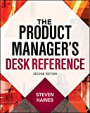 img - for The Product Manager's Desk Reference 2E (Business Books) book / textbook / text book
