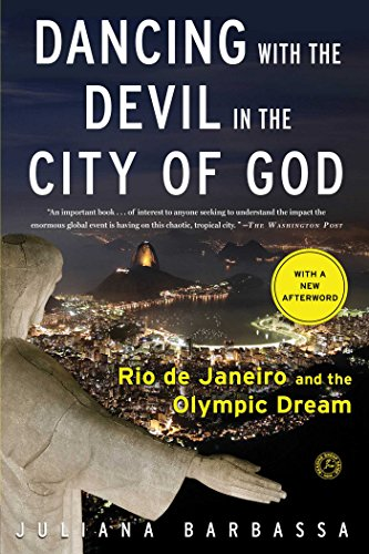 Dancing with the Devil in the City of God: Rio de Janeiro on the - In The Dancing Summer