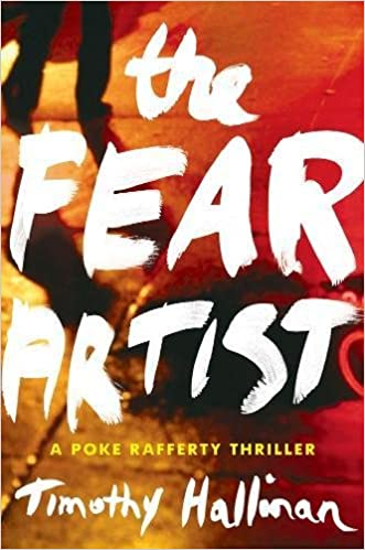 Fear Artist, The : A Poke Rafferty Thriller (Poke Rafferty Novel)