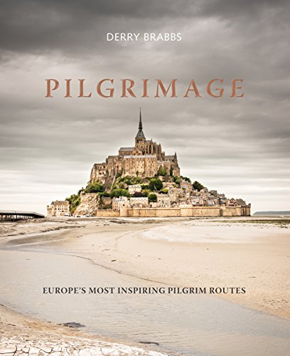 Pilgrimage: The Great Pilgrim Routes of Britain and Europe - Mont St Michel France