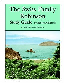 the swiss family robinson study guide rebecca gilleland rh amazon com Swiss Family Robinson Cartoon swiss family robinson study guide free