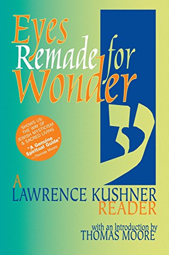 Cover of Eyes Remade for Wonder: A Lawrence Kushner Reader