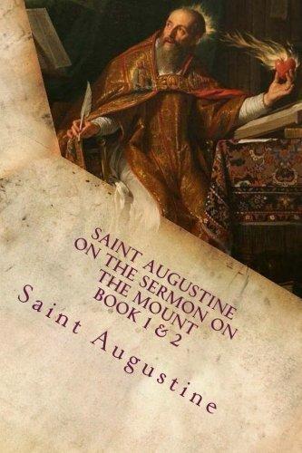 Saint Augustine On the Sermon on the Mount Book 1 & 2: Saint Augustine Collection by Saint Augustine - Mall Saint Augustine