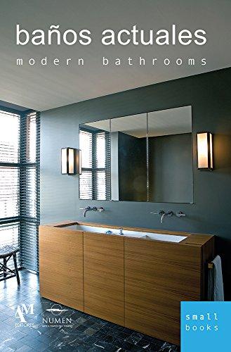 Descargar Libro Baños Actuales / Modern Bathrooms Fernando De Haro