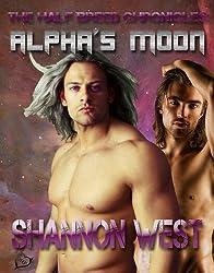 Alpha's Moon (The Half-Breed Chronicles Book 1)