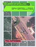 Spy Satellites, Paul Kupperberg, 0823938549