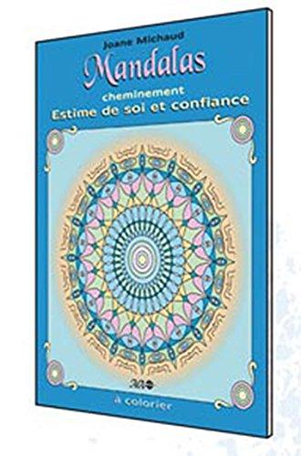 Mandalas cheminement - estime de soi et confiance