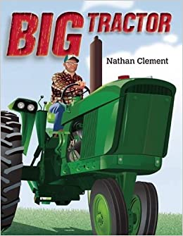 Image result for BIG TRACTOR BY NATHAN CLEMENT