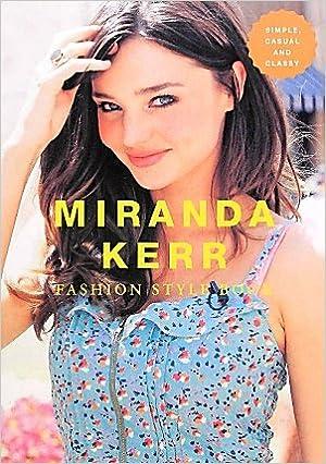 マーブルトロン ミランダ・カー ファッションスタイルブック MIRANDA KERR FASHION STYLE BOOK (MARBLE BOOKS Love Fashionista)の画像