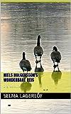 Niels Holgersson's wonderbare reis - Nederlandstalige versie (translated): Originele editie (Dutch Edition)