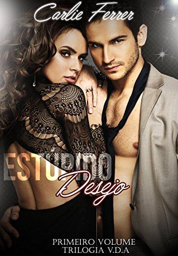 Estúpido desejo (Trilogia V.D.A. Livro 1) (Portuguese Edition)