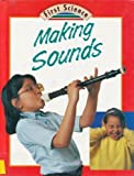 Making Sounds, Julian Rowe and Molly Perham, 0516081365
