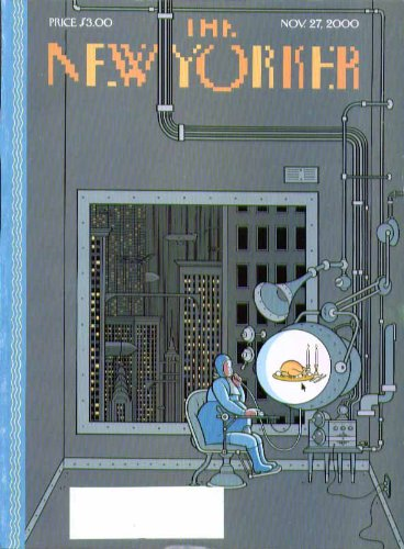 New Yorker cover futuristic virtual Thanksgiving dinner through tube 11/27 2000