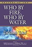 Who by Fire, Who by Water - Un'taneh Tokef, Lawrence A. Hoffman, 1580234240