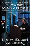 A Survival Guide for Stage Managers: A Practical Step-By-Step Handbook to Stage Management