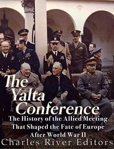 Amazon The Yalta Conference The History Of The Allied Meeting