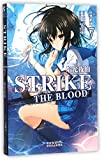 Strike the Blood (Chinese Edition)