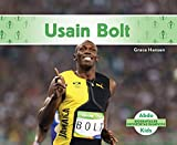 Usain Bolt (Usain Bolt) (Spanish Version) (Biografías De Deportistas Olímpicos/Olympic Biographies) (Spanish Edition)